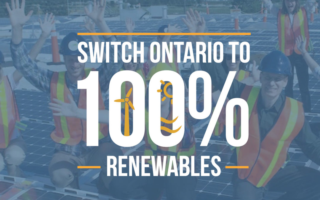 Will you help us call for a 100% Renewable Ontario?